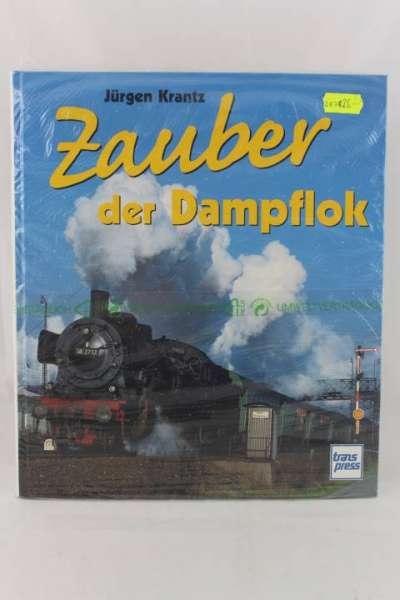 """Eisenbahnbuch """"Zauber der Dampflok"""" Jürgen Krantz"""