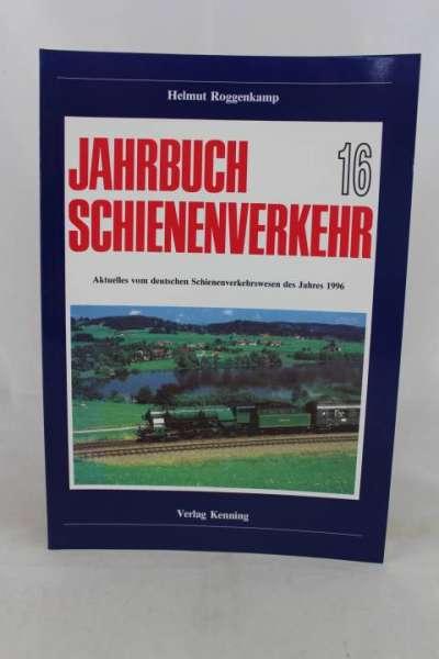 """Eisenbahnbuch """"Jahrbuch Schienenverkehr 16, (1996)"""" Helmut Roggenkamp"""