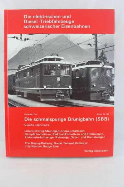 """Eisenbahnbuch """"Die schmalspurige Brüningbahn SBB"""" Claude Jeanmaire"""