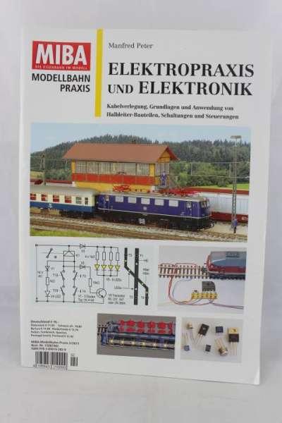 """MIBA-Heft Modellbahnpraxis """"Elektropraxis und Elektronik"""" Manfred Peter"""
