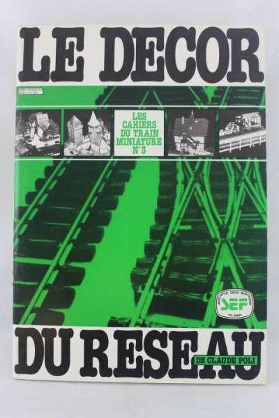 "Eisenbahnbuch ""Le Decor du Reseau"""