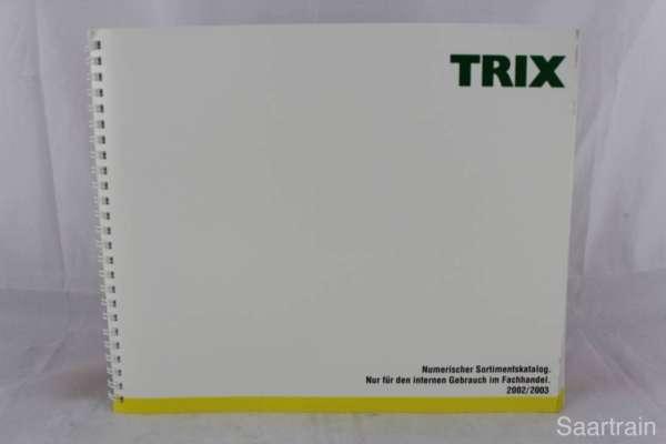 "Trix ""Sortimentskatalog für den Fachhandel 2002/2003"""