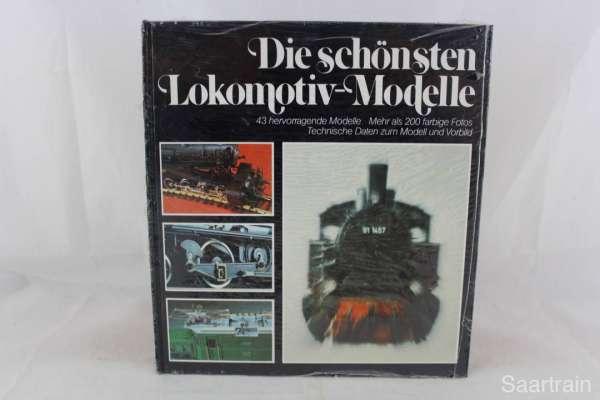 """Eisenbahnbuch """"Die schönsten Lokomotiv-Modelle"""""""