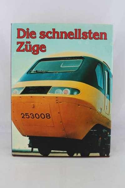 """Eisenbahnbuch """"Die schnellsten Züge"""""""