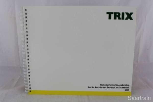 "Trix ""Sortimentskatalog für den Fachhandel 2005"""