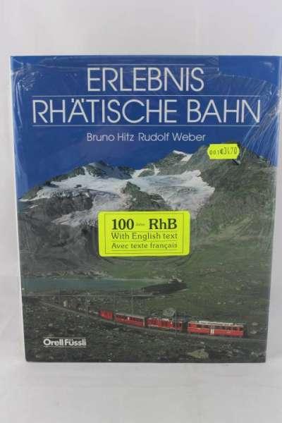 """Eisenbahnbuch """"Rhätische Bahn"""" Bruno Hitz / Rudolf Weber"""