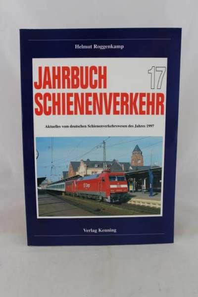 """Eisenbahnbuch """"Jahrbuch Schienenverkehr 17, (1997)"""" Helmut Roggenkamp"""