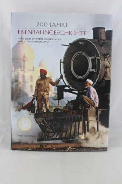 """Eisenbahnbuch """"200 Jahre Eisenbahngeschichte"""" Franco Tanel"""
