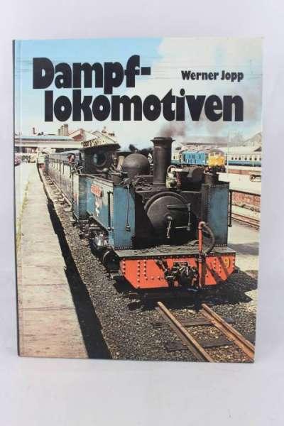 """Eisenbahnbuch """"Dampflokomotiven"""" Werner Jopp"""