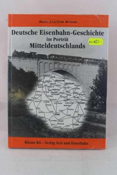"""Eisenbahnbuch """"Deutsche Eisenbahn-Geschichte Mitteldeutschlands"""" Ritzau KG"""