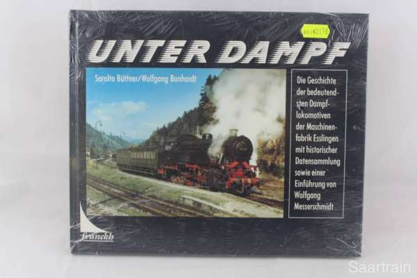 """Eisenbahnbuch """"Unter Dampf"""" Sarolta Büttner / Wolfgang Banhardt"""