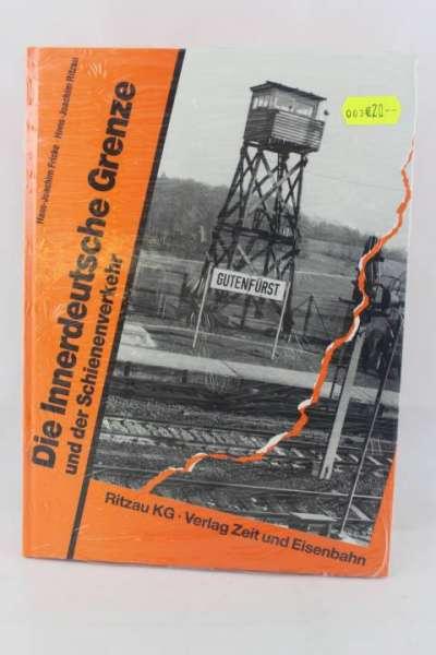 """Eisenbahnbuch """"Die innerdeutsche Grenze und der Schienenverkehr"""" Fricke/Ritzau"""