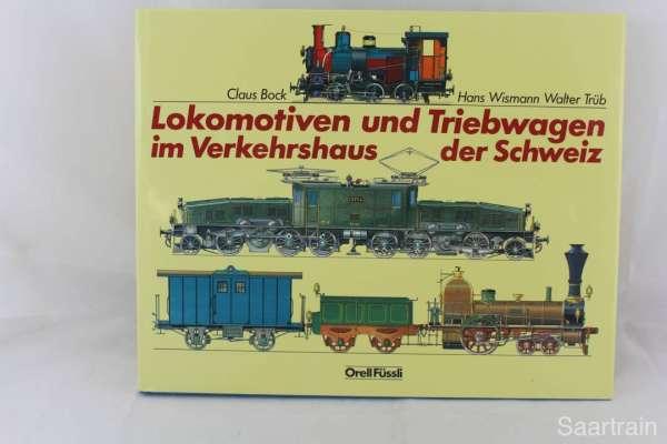 """Eisenbahnbuch """"Lokomotiven und Triebwagen im Verkehrshaus der Schweiz"""""""