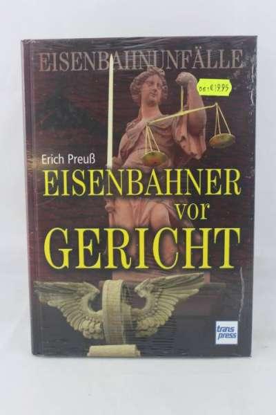 """Eisenbahnbuch """"Eisenbahner vor Gericht"""" Erich Preuß"""