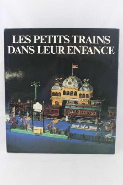 """Eisenbahnbuch """"Les Petits trains dans leus Enfance"""" Laviedurail"""