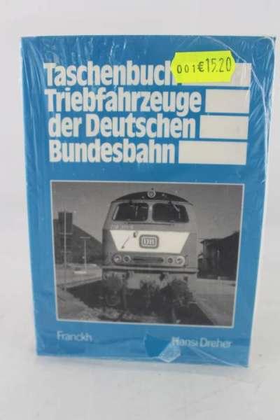 """Eisenbahnbuch """"Triebfahrzeuge der Deutschen Bundesbahn"""" Hansi Dreher"""