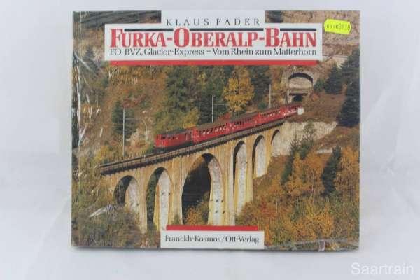 "Eisenbahnbuch ""Furka-Oberalp-Bahn"" Klaus Fader, Frankh-Kosmos/Ott-Verlag"