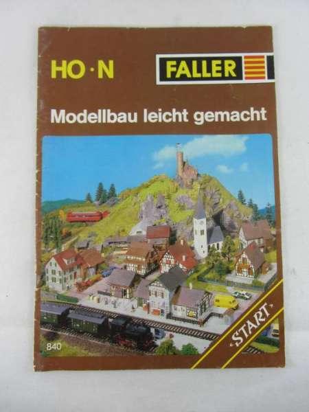 """Eisenbahnbuch """"Faller Modellbau leicht gemacht"""" 840"""