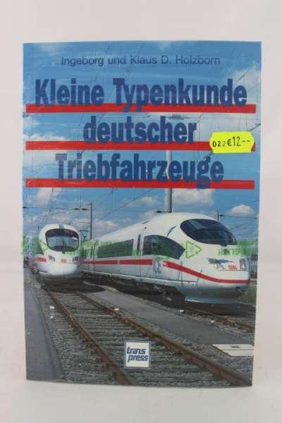 """Eisenbahnbuch """"Kleine Typenkunde duetscher Triebfahrzeuge"""" Holzborn"""