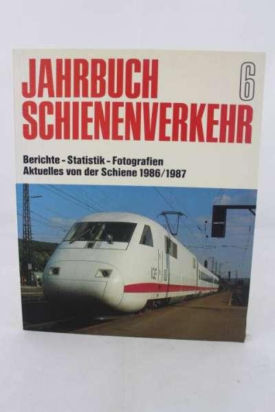 """Eisenbahnbuch """"Jahrbuch Schienenverkehr 6"""" 1986/87"""
