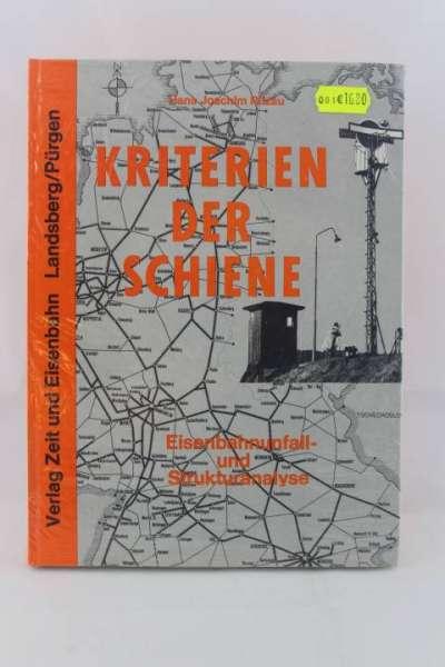 """Eisenbahnbuch """"Kriterien der Schiene, Eisenbahnunfall- und Struktur-Analyse"""" Ritzau KG"""