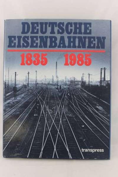 """Eisenbahnbuch """"Deutsche Eisenbahnen 1835-1985"""""""