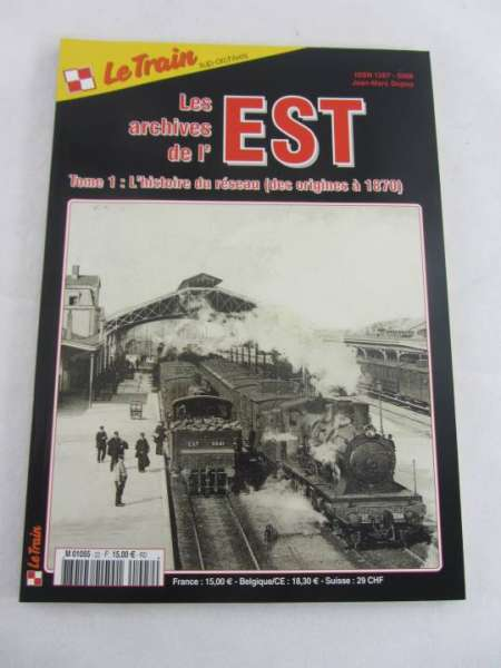 Le Train Archives de'l est 1 französische Modellbahn-Zeitschrift sehr guter Zustand