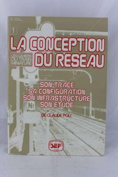 """Eisenbahnbuch """"La Conception du Reseau"""" de Claude Poli"""