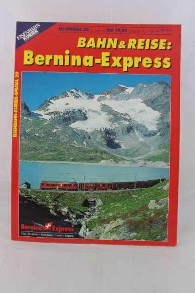 """Eisenbahn-Kurier Special 29 """"Bernina Express"""""""