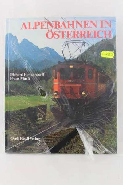 """Eisenbahnbuch """"Alpenbahnen in Österreich"""" Richard Heinersdorff / Franz Marti"""