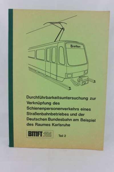 """Eisenbahnbuch """"Durchführbarkeitsuntersuchung zu Verknüpfung des Schienenverkehrs"""""""