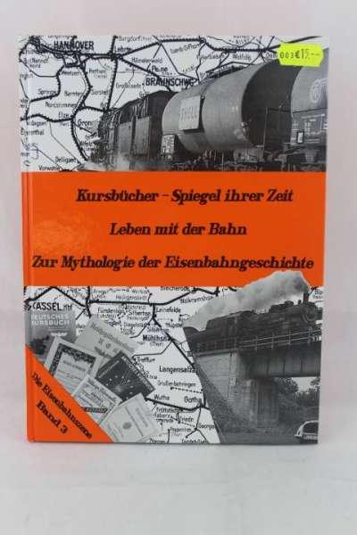 """Eisenbahnbuch """"Kursbücker-Spiegel ihre Zeit"""" Ritzau KG Band 3"""