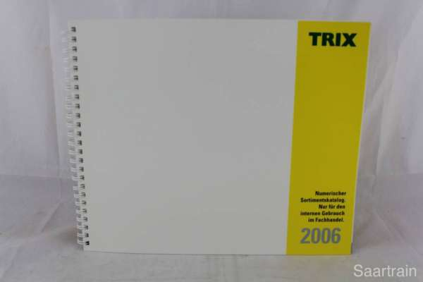"Trix ""Sortimentskatalog für den Fachhandel 2006"""