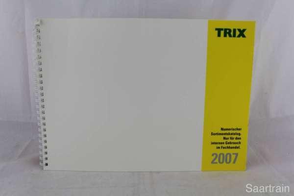"Trix ""Sortimentskatalog für den Fachhandel 2007"""