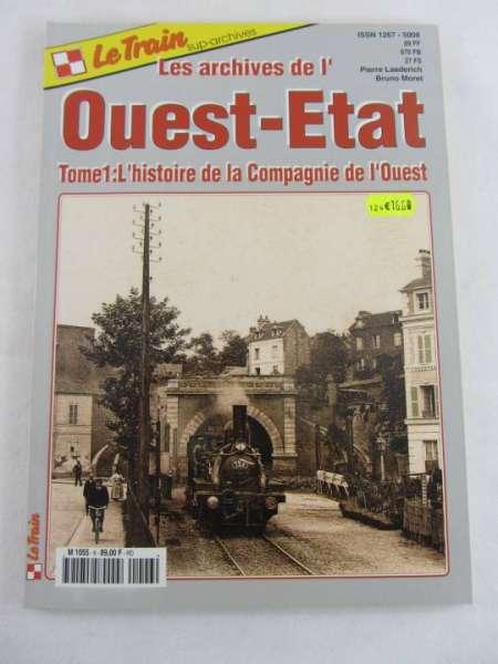 Le Train Ouest-Etat französische Modellbahn-Zeitschrift sehr guter Zustand