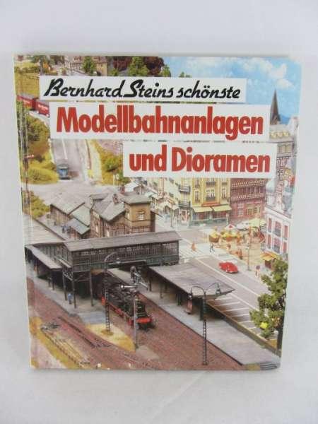 """Eisenbahnbuch """"Bernhard Steins schönste Modellbahnanlagen und Dioramen"""""""