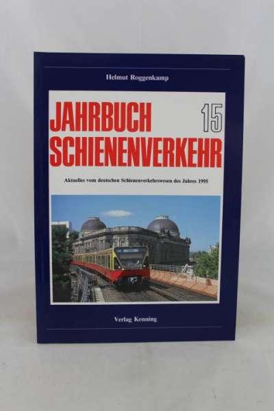 """Eisenbahnbuch """"Jahrbuch Schienenverkehr 15, (1995)"""" Helmut Roggenkamp"""